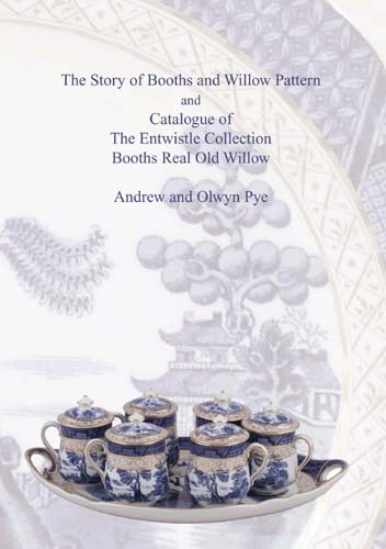 New Book and Catalogue of Entwistle Collection of Booths Real Old Willow